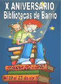 X Aniversario Bibliotecas de Barrio